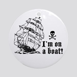 I'm On a Boat (sails) Ornament (Round)