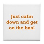 Get on the Bus Tile Coaster