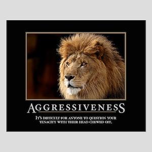 Aggressiveness Small Poster