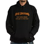 Bus Driving / Calm Down Hoodie (dark)