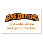 Bus Driving / Calm Down Sticker (Rectangle)