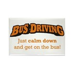 Bus Driving / Calm Down Rectangle Magnet