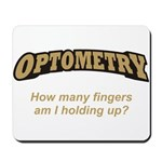Optometry / Fingers Mousepad