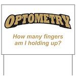 Optometry / Fingers Yard Sign