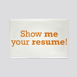 Show me / Resume Rectangle Magnet