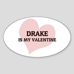 Drake Is My Valentine Oval Sticker