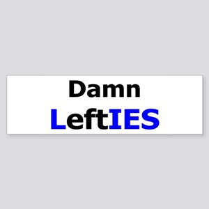 Damn Lefties Bumper Sticker