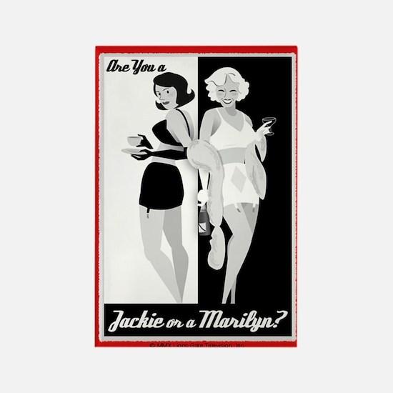 Jackie or Marilyn Magnet