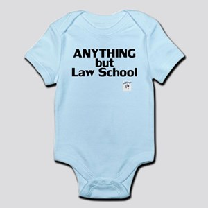 ANYTHING but Law School Infant Bodysuit
