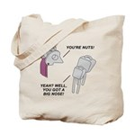 You're Nuts! Tote Bag