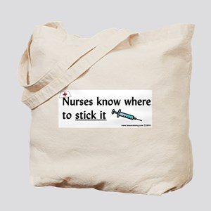 Nurse..Stick it Tote Bag
