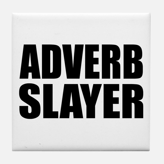 writer editor adverb slayer Tile Coaster