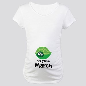 Turtle Pregnancy Due In March Maternity T-Shirt