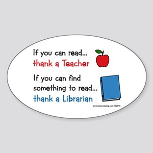 Teacher...Librarian Sticker (Oval)