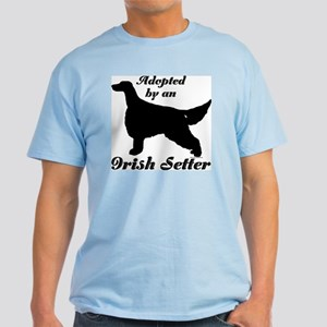 ADOPTED by Irish Setter Light T-Shirt