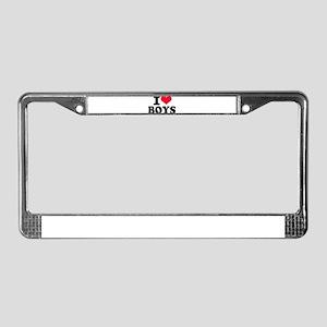I love boys License Plate Frame
