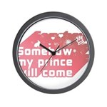 Somehow my prince will come Wall Clock