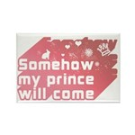 Somehow my prince will come Rectangle Magnet (100