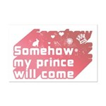 Somehow my prince will come Mini Poster Print