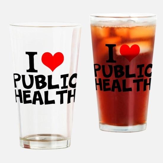 I Love Public Health Drinking Glass