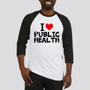 I Love Public Health Baseball Jersey