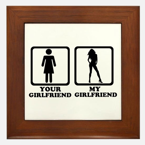 Your girlfriend my girlfriend Framed Tile