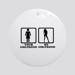 Your girlfriend my girlfriend Ornament (Round)