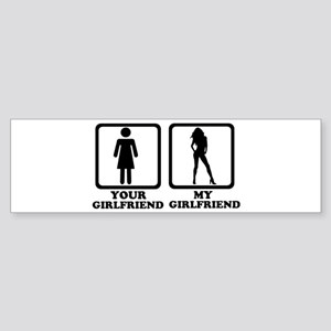 Your girlfriend my girlfriend Sticker (Bumper)