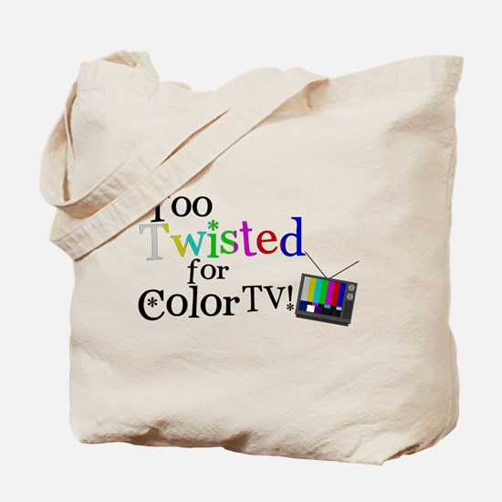 Too Twisted for Color TV Tote Bag