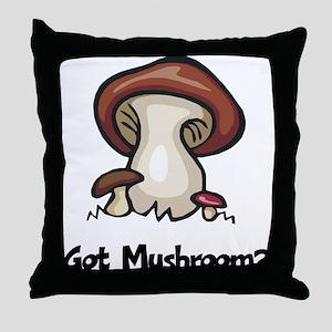 Got Mushroom Throw Pillow