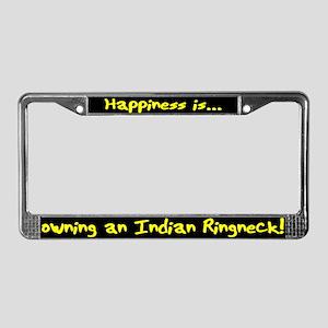 HI Owning Indian Ringneck License Plate Frame