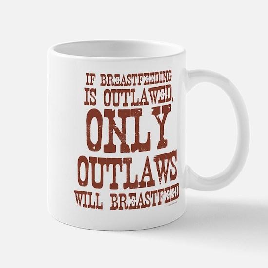 Breastfeeding Outlaw Mug