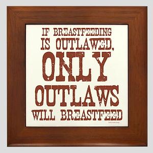 Breastfeeding Outlaw Framed Tile