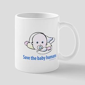 Save the baby humans - Mug