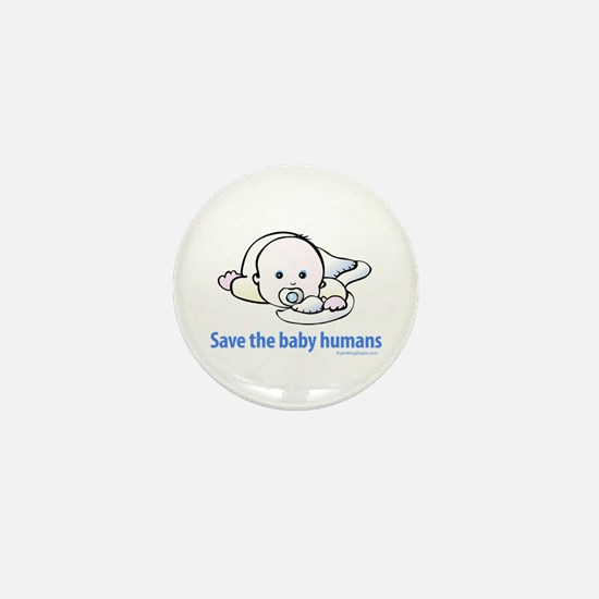 Save the baby humans - Mini Button