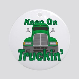 Keep On Truckin Ornament (Round)