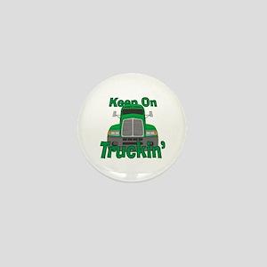 Keep On Truckin Mini Button