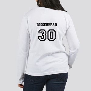 "Back - ""LOGGERHEAD # 30"" Women's Long Sleeve T-Shi"