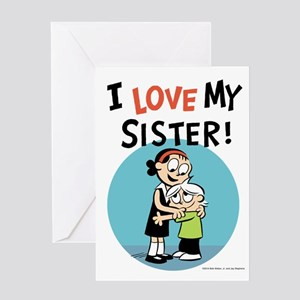 I Love My Sister! Greeting Card