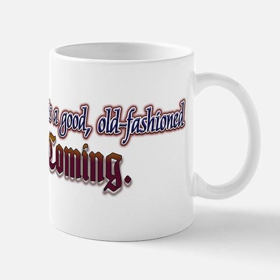 The Second Coming... Mug