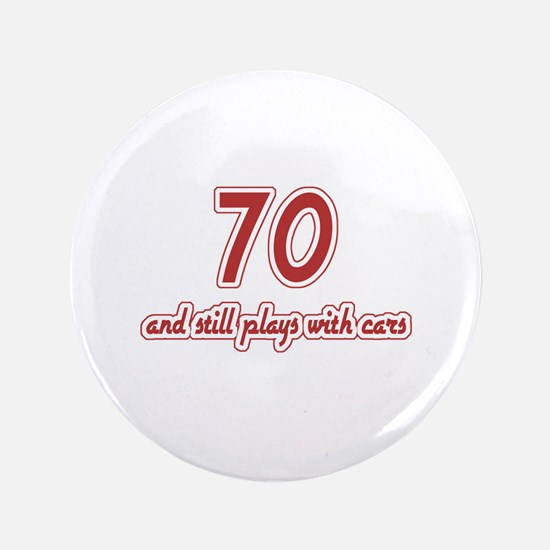 "Car Lover 70th Birthday 3.5"" Button (100 pack)"