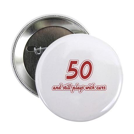 "Car Lover 50th Birthday 2.25"" Button"