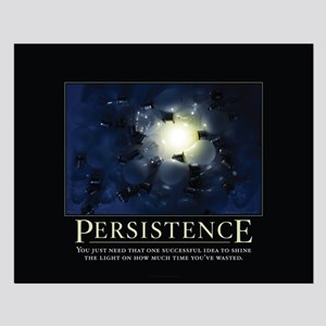 Persistence Small Poster
