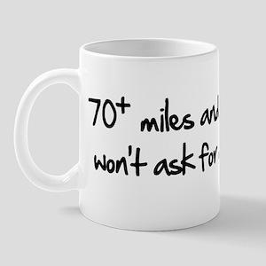 70+ miles (text) Mug