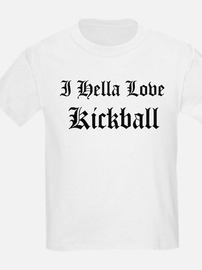 I Hella Love Kickball Kids T-Shirt