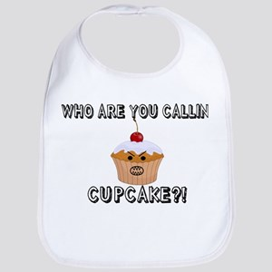 Don't Call Me Cupcake Bib