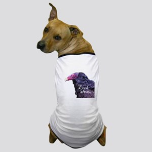 Look Alive.... Dog T-Shirt