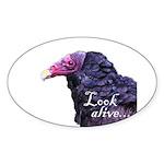Look Alive.... Sticker (Oval 50 pk)