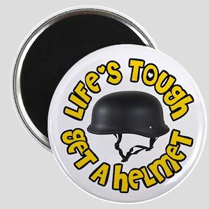 Life's Tough Get a Helmet Magnet