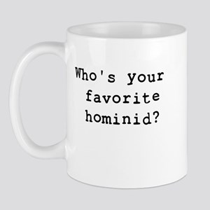 Who's your favorite hominid? Mug
